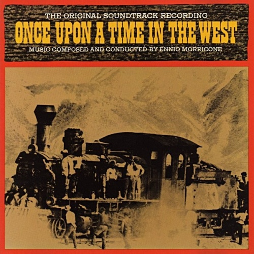 Once Upon A Time In The West: Once Upon A Time In The West [Original Soundtrack]