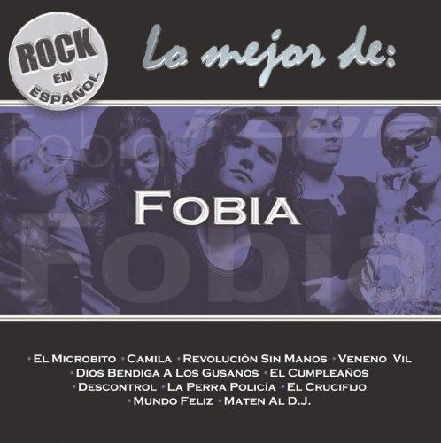 Rock en Espanol: Lo Mejor de Fobia