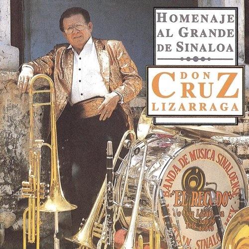 Homenaje Al Grande de Sinaloa Don Cruz Lizarraga