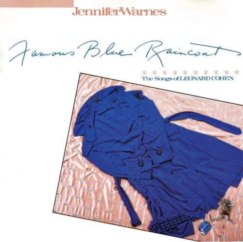 Famous Blue Raincoat: The Songs of Leonard Cohen - Jennifer Warnes ...