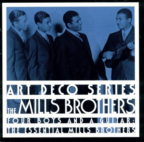 The Essential Mills Brothers: Four Boys and a Guitar
