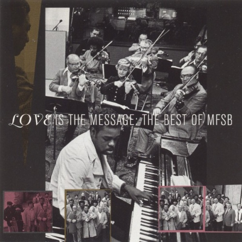 Love Is the Message: The Best of MFSB