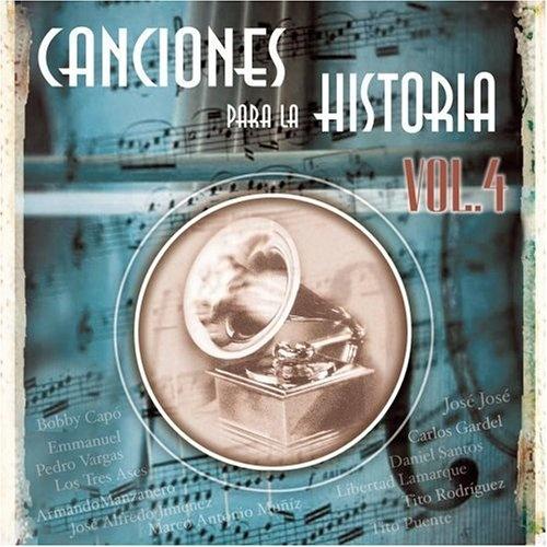 Canciones Para la Historia, Vol. 4