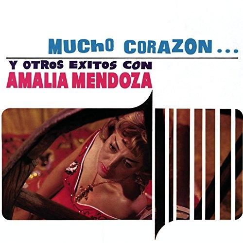 Resultado de imagen para Amalia Mendoza Mucho Corazón y Otros Exitos