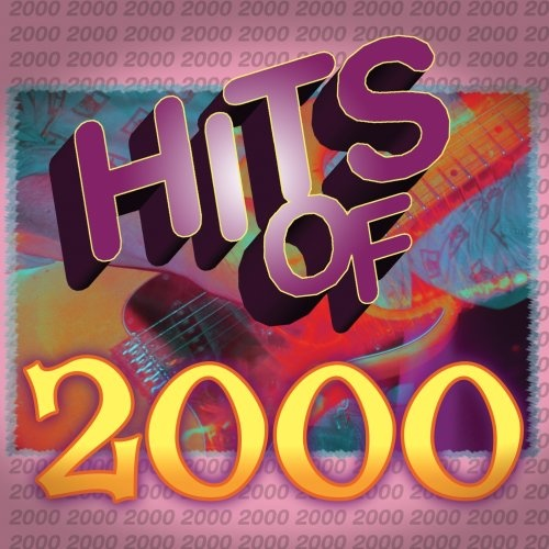 Hits of 2000