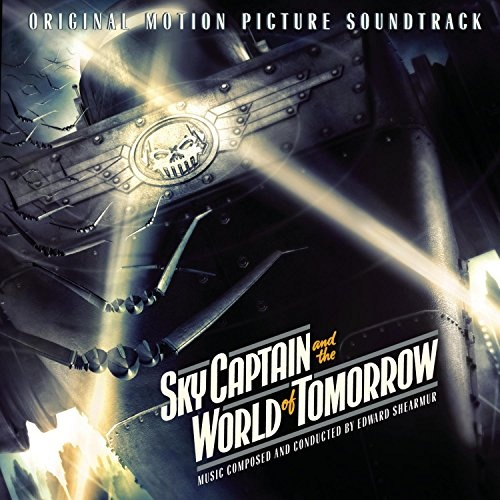 Sky Captain and the World of Tomorrow [Original Motion Picture Soundtrack]