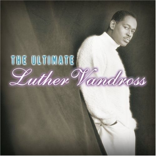 The Ultimate Luther Vandross [2001]