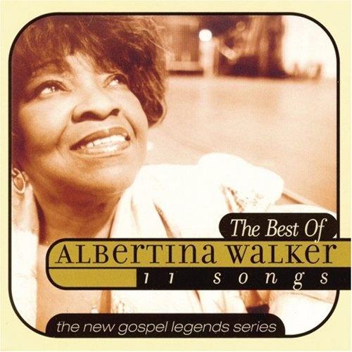 The Best of Albertina Walker