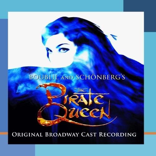 The Pirate Queen [Original Broadway Cast]