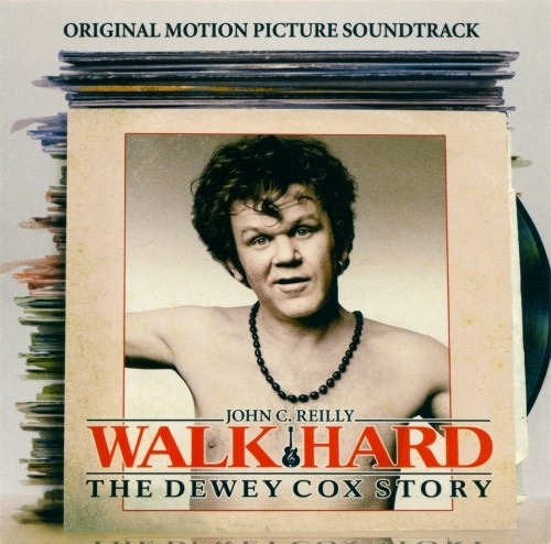 Walk Hard: The Dewey Cox Story [Original Soundtrack]