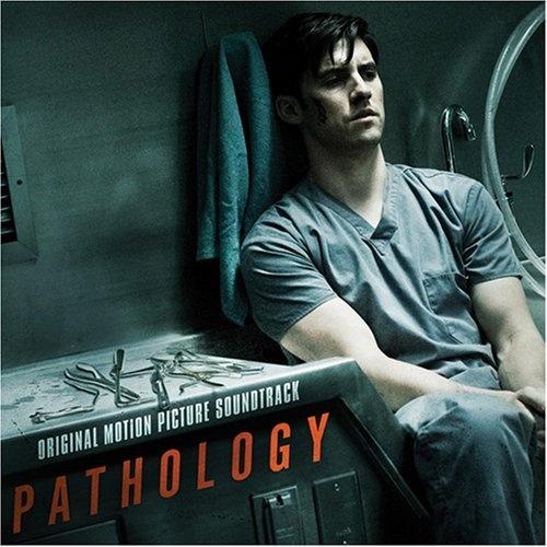 Pathology [Original Motion Picture Soundtrack]
