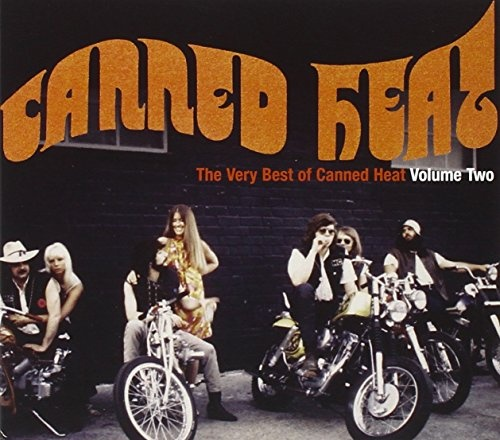 The Very Best of Canned Heat, Vol. 2