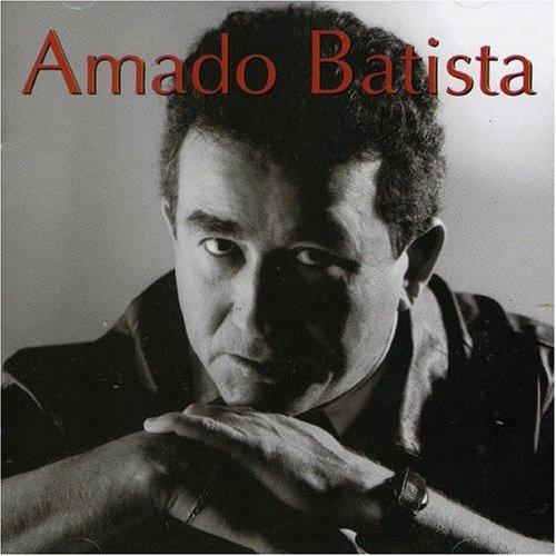 Amado Batista [Sony/BMG #3]