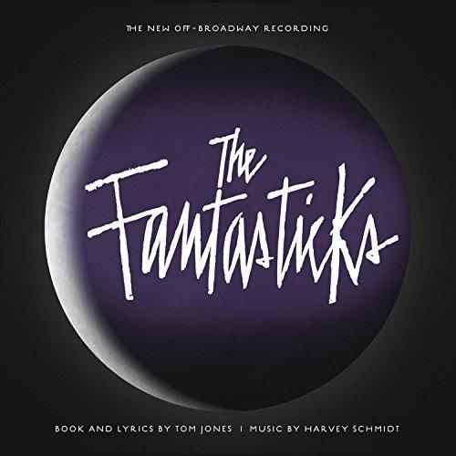 The Fantasticks [2006 Off Broadway Recording]