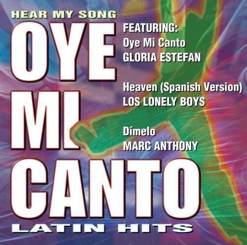 Hear My Song: Oye Mi Canto Latin Hits