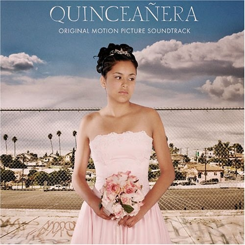 Quinceanera [Original Soundtrack]