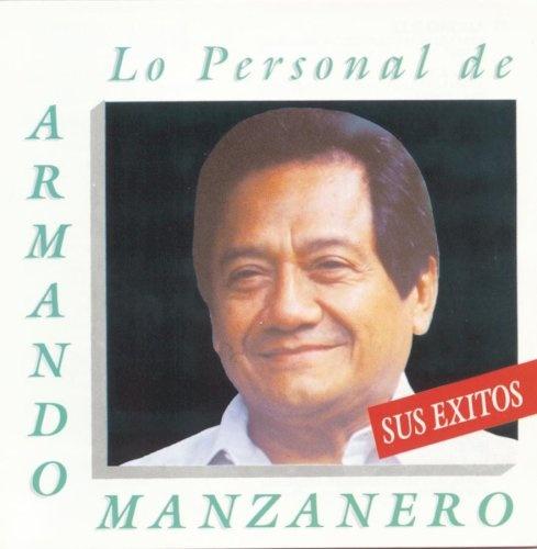 Lo Personal de Armando Manzanero: Sus Exito