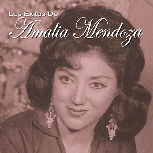 Resultado de imagen para Los Exitos De Amalia Mendoza