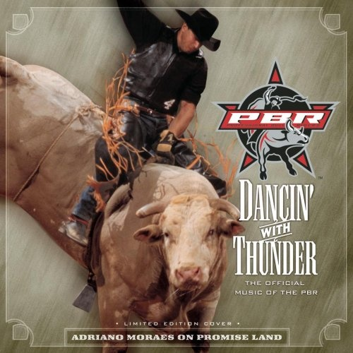 Dancin' with Thunder: The Official Music of the PBR