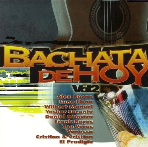 Bachata de Hoy, Vol. 2
