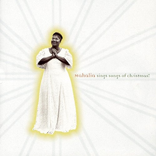 Mahalia Sings Songs of Christmas!
