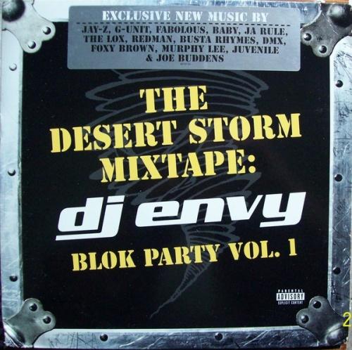 The Desert Storm Mixtape: DJ Envy - Blok Party, Vol. 1