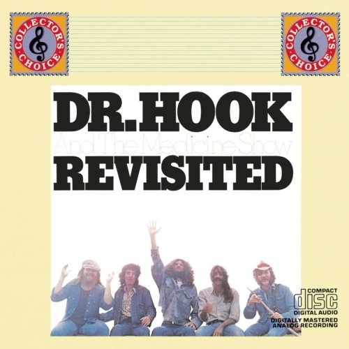Dr. Hook and the Medicine Show: Revisited