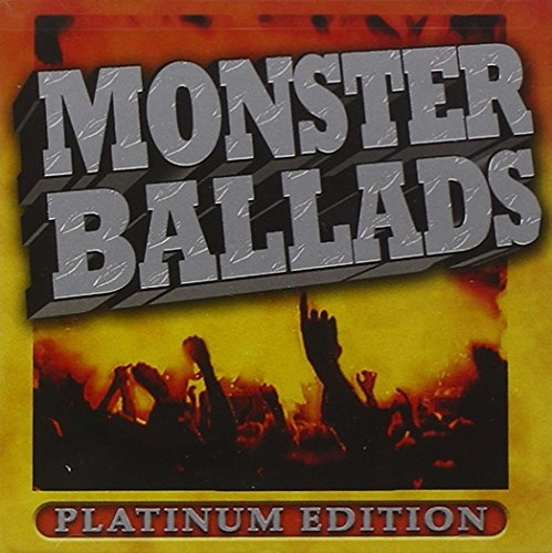 Monster Ballads: Platinum Edition