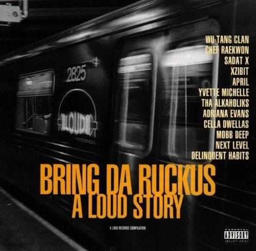Bring da Ruckus-A Loud Story