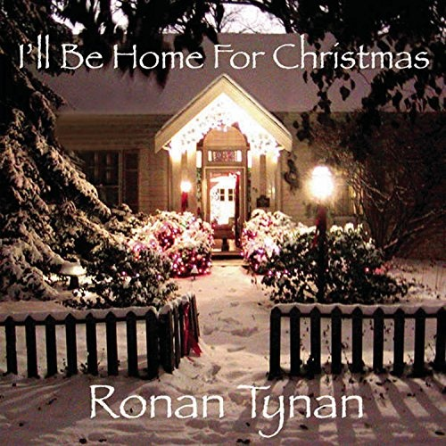 I Ll Be Home For Christmas Quotes: I'll Be Home For Christmas - Ronan Tynan