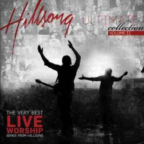 Ultimate Collection, Vol. 2: The Very Best Live Worship Songs from Hillsong