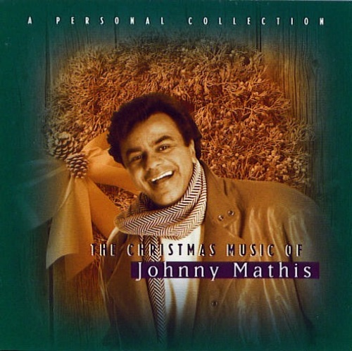 The Christmas Music of Johnny Mathis: A Personal Collection