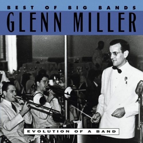 Best of the Big Bands: Evolution of a Band
