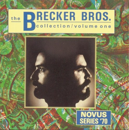 The Brecker Bros. Collection, Vol. 1