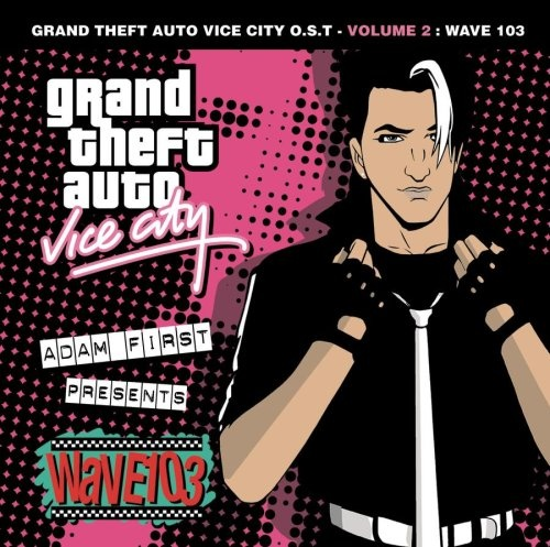 Grand Theft Auto: Vice City, Vol. 2: Wave 103