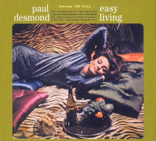 Easy Living Paul Desmond Songs Reviews Credits
