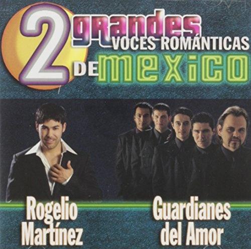 2 Grandes Voces Romanticas de Mexico