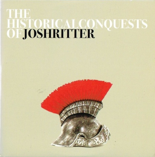 The Historical Conquests of Josh Ritter