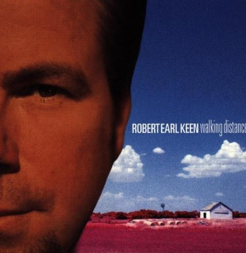Walking distance / Robert Earl Keen.