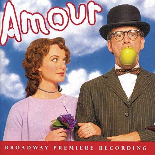 Amour (Broadway Premiere Recording)