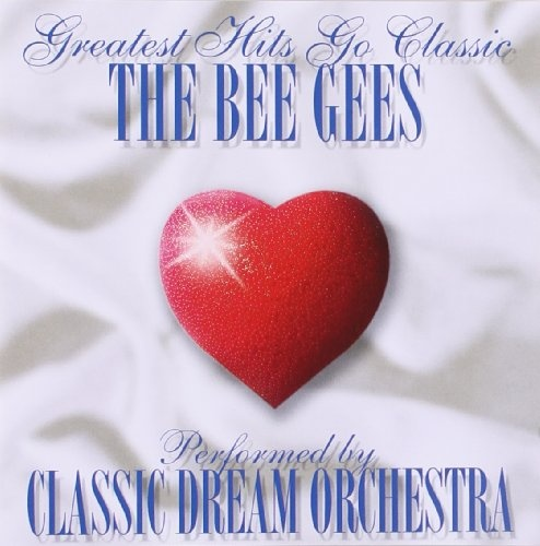 Greatest Hits Go Classic: Bee Gees