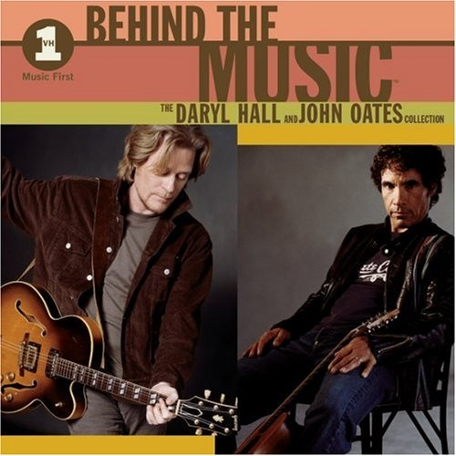 VH1 Behind the Music: The Daryl Hall and John Oates Collection