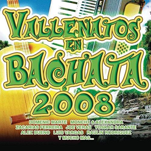Vallenatos en Bachata 2008