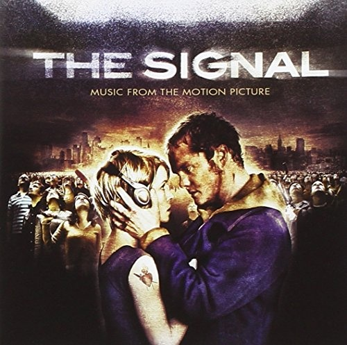 The Signal [Music from the Motion Picture]