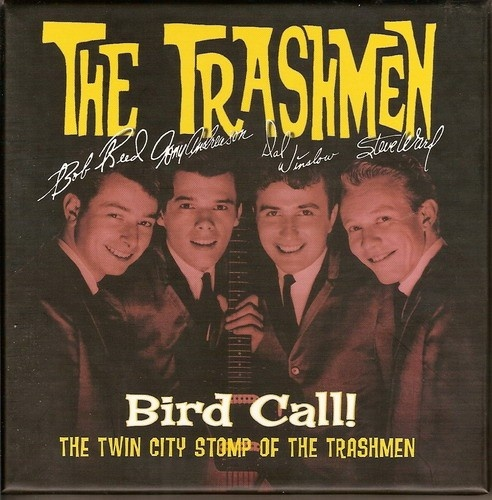 Bird Call!: The Twin City Stomp of the Trashmen