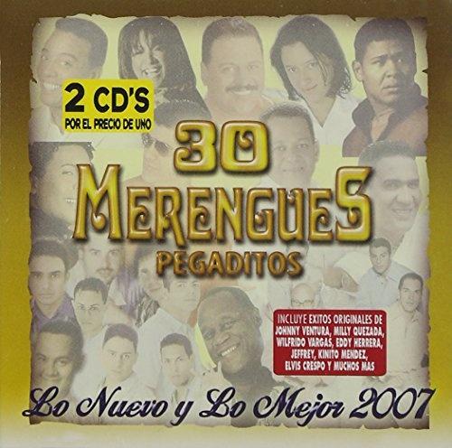 30 Merengues Pegaditos: Lo Nuevo y lo Mejor 2007