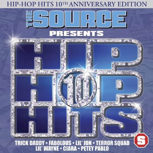 The Source Presents Hip-Hop Hits, Vol. 10