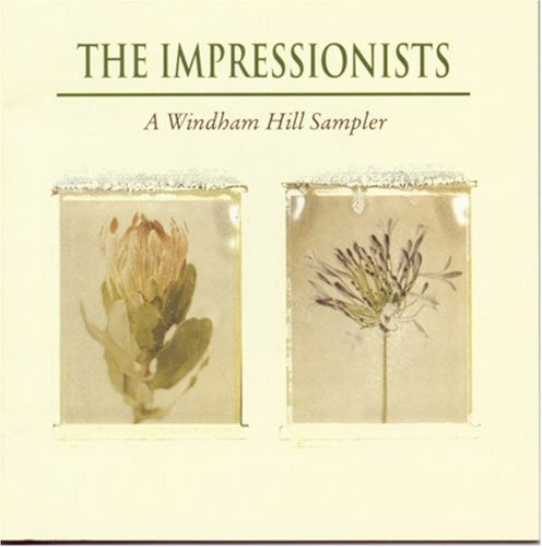 The Impressionists: A Windham Hill Sampler