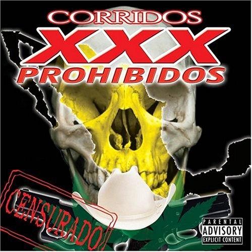 Corridos Prohibidos XXX