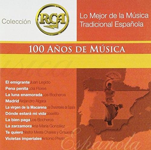 Lo Mejor de la Musica Tradicional Espanola: Coleccion RCA 100 Anos de Musica